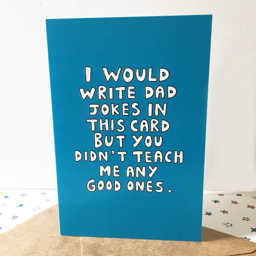A New Funny Fathers Day Card
