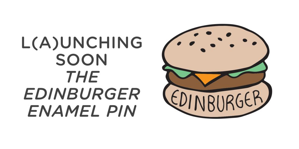 Edinburger Edinburgh Burger Enamel Pin, Burger pin, Edinburgh Pin