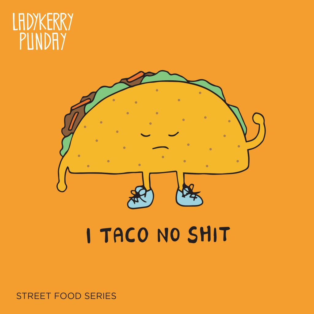 Taco punday illustration by Ladykerry